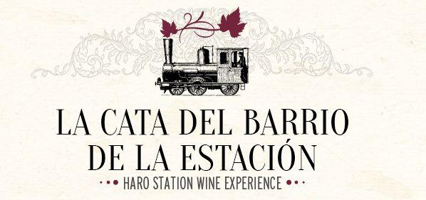 La Cata del Barrio de la Estación | Haro (Rioja Alta)